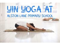 Ladies Yin Yoga classes every Tuesday 6:30-7:30pm at Alston Lane Primary school
