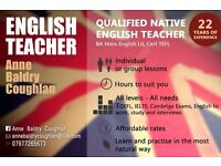 Qualified, Experienced English Teacher - All Cambridge Exams, IELTS, Conversation, Interviews, CVs