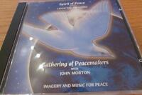Spirit of Peace and Gathering of Peacemakers