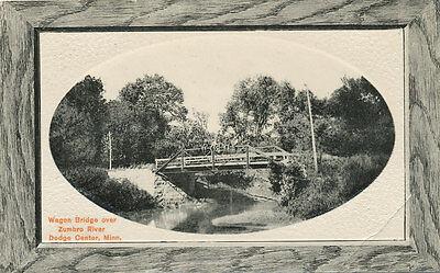 Dodge Center Mn   Wagon Bridge Over Zumbro River Ca  1908   Near Rochester