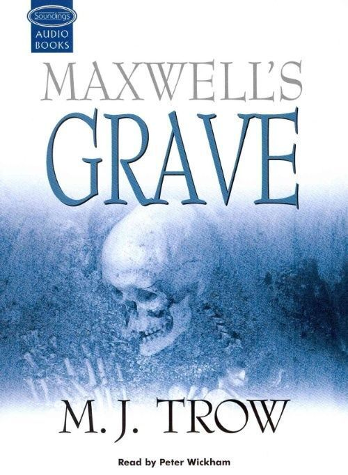 maxwell s grave trow m j
