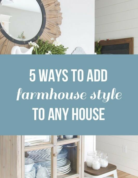 5 Ways to Add Farmhouse Style to Any House