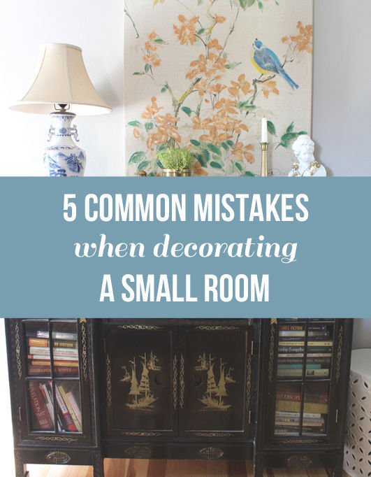 5 Common Mistakes When Decorating a Small Room