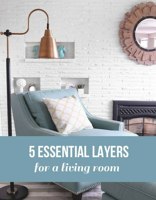 5 Essential Layers for A Living Room