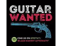 RHYTHM GUITARIST WANTED, GIGS SOON!