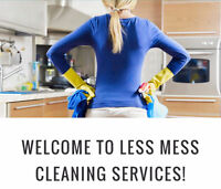 Less Mess Cleaning Services!! - Now hiring!!
