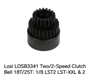 Losi lst 2speed 18t/25t clutch bell wabted