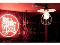 Well Street Pizza is looking for Bar/Waiting staff