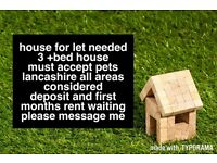 WANTED 3 bed house, HORWICH, Blackrod, Adlington, Chorley or surrounding area