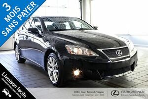 2013 Lexus IS 250 ** 120 $/sem garantie 3 ans 60000 km ! *