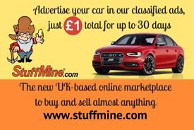 Advertise your car on the StuffMine marketplace. Only £1