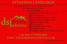 ATTENTION LANDLORDS - WE WANT TO RENT YOUR PROPERTY!