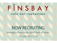 Now recruiting Managers, FOH and Bar staff - all levels.