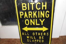 Fun and Unusual Heavy Duty Sign - Only £40