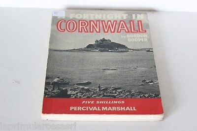 A FORTNIGHT IN CORNWALL by GORDON COOPER - LIBRO INGLESE VINTAGE ANNO 1956