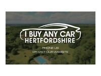 I BUY ANY CAR HERTFORDSHIRE, PRICE START FROM £150 INCLUDING SCRAP CARS