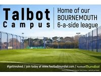Six a side Football teams needed in Bournemouth!