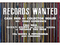 RECORDS / VINYL WANTED FOR CASH