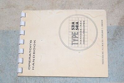Tektronix Type 531a 541a Oscilloscope Factory Operators Handbook