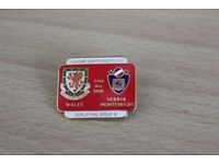 REDUCED TO ONLY £1 WALES V SERBIA MONTENEGRO EUROPEAN FOOTBALL CHAMPIONSHIP BADGE