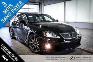2011 Lexus IS F * Superbe condition, bas kilométrage *