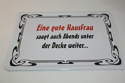 GUTE HAUSFRAU - ABENDS  Blechschild 21x15 cm 0033  Wandschild Türschild
