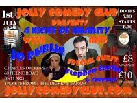 JOLLY COMEDY CLUB PRESENTS A NIGHT OF HILARITY WITH MC JO PUBLIC, STEPHEN CARLIN & SPRING DAY