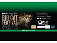 2x tickets BIG CAT FESTIVAL - Royal Geographic Society Sun 20th May