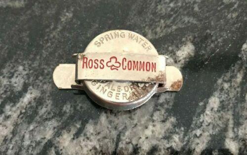VINTAGE ROSS COMMON SPRING WATER - GINGER ALE SODA METAL RESEAL BOTTLE CAP PA