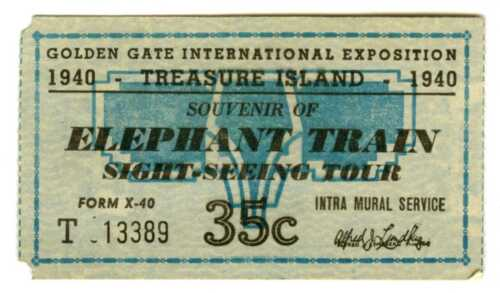 "1939 GGIE SAN FRANCISCO GOLDEN GATE INTL EXPO ""ELEPHANT TRAIN"" RIDE TICKET STUB"