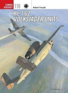 Forsyth Robert-He 162 Volksjager Units  BOOK NEU
