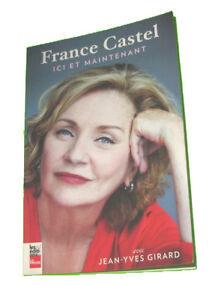 Livre France Castel, Ici et Maintenant Book