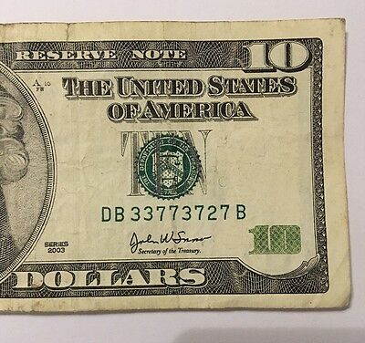 2003 Series  10 Us Dollar Bill Fancy 3 3S   4 7S S  Db 33773727 B