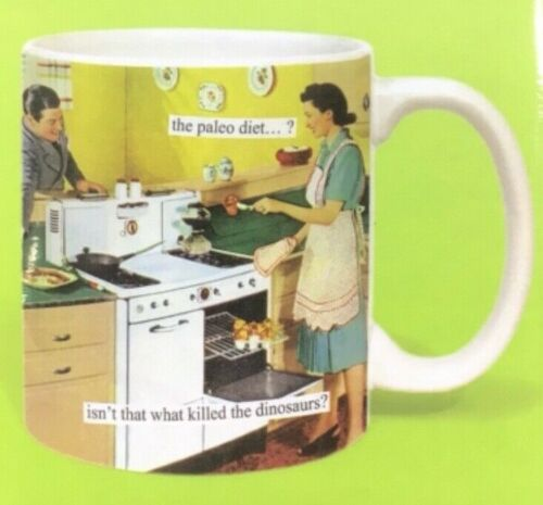 Anne Taintor 14oz Ceramic Gloss Finish Mug Isn't That What Killed The Dinosaurs