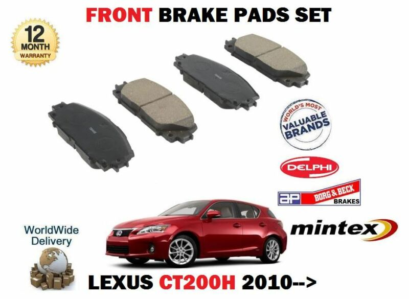 FOR LEXUS CT200H 1.8 HYBRID 2010-> NEW FRONT BRAKE DISC PADS SET