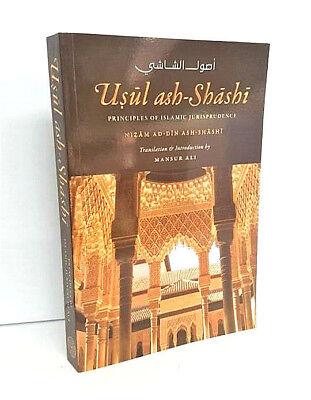 Usul ash Shashi: Principles of Islamic Jurisprudence (Paperback)