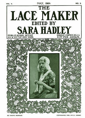 Sara Hadley 2.05, May 1904 Rare Instruction Book Of Lovely Irish Crochet Laces