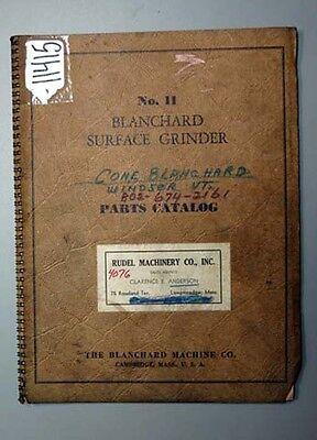 Blanchard Parts Catalog For No. 11 Surface Grinder Inv.16972