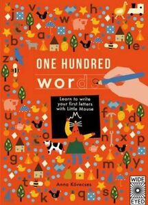 New, One Hundred Words: A first handwriting book (Learn with Little Mouse), Kove