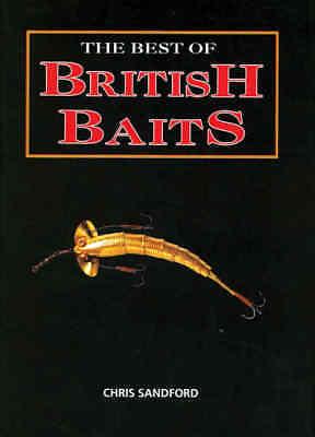 The Best of British Baits - Chris