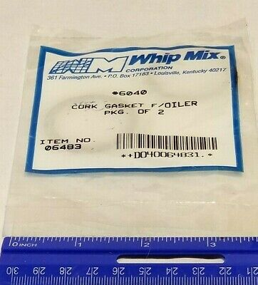 Replacement Whip Mix 6040 Cork Gasket F Oiler Pkg Of 2 For Vacuum Mixer 06483