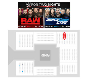 Amazing 5th Row RINGSIDE Seats WWE Raw and SmackDown Aug 7 and 8