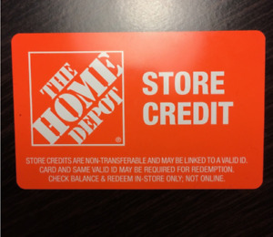 3 HOME DEPOT STORE CREDIT