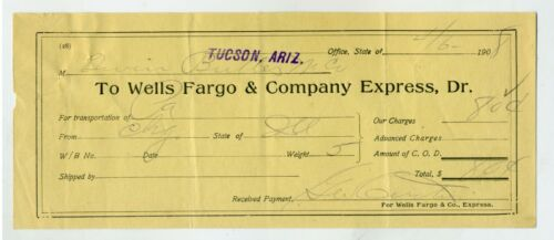 WELLS FARGO & CO. EXPRESS RECEIPT TUCSON ARIZONA  1908