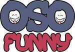 oSoFunny