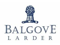 Balgove Larder Full Time Shop Team Required