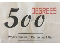 500 Degree pizzeria looking for waiter/waitress/pizzaiolo