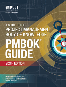 Project Management Body of Knowledge (PMBOK® GUIDE) 6th Edition