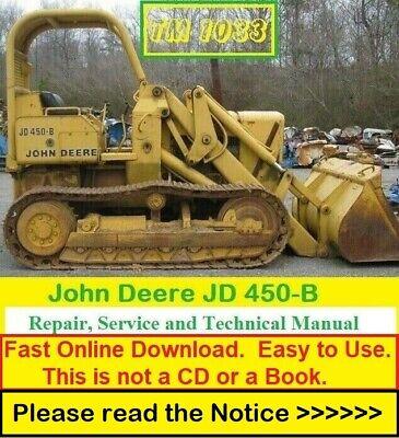 John Deere Jd450-b Crawler Tractor Loader Repair Service Technical Manual