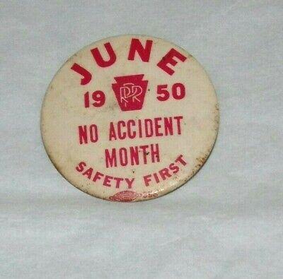 PRR, 1950, No Accident Month Safety First, Pinback, Railroad Memorabilia, VGC!